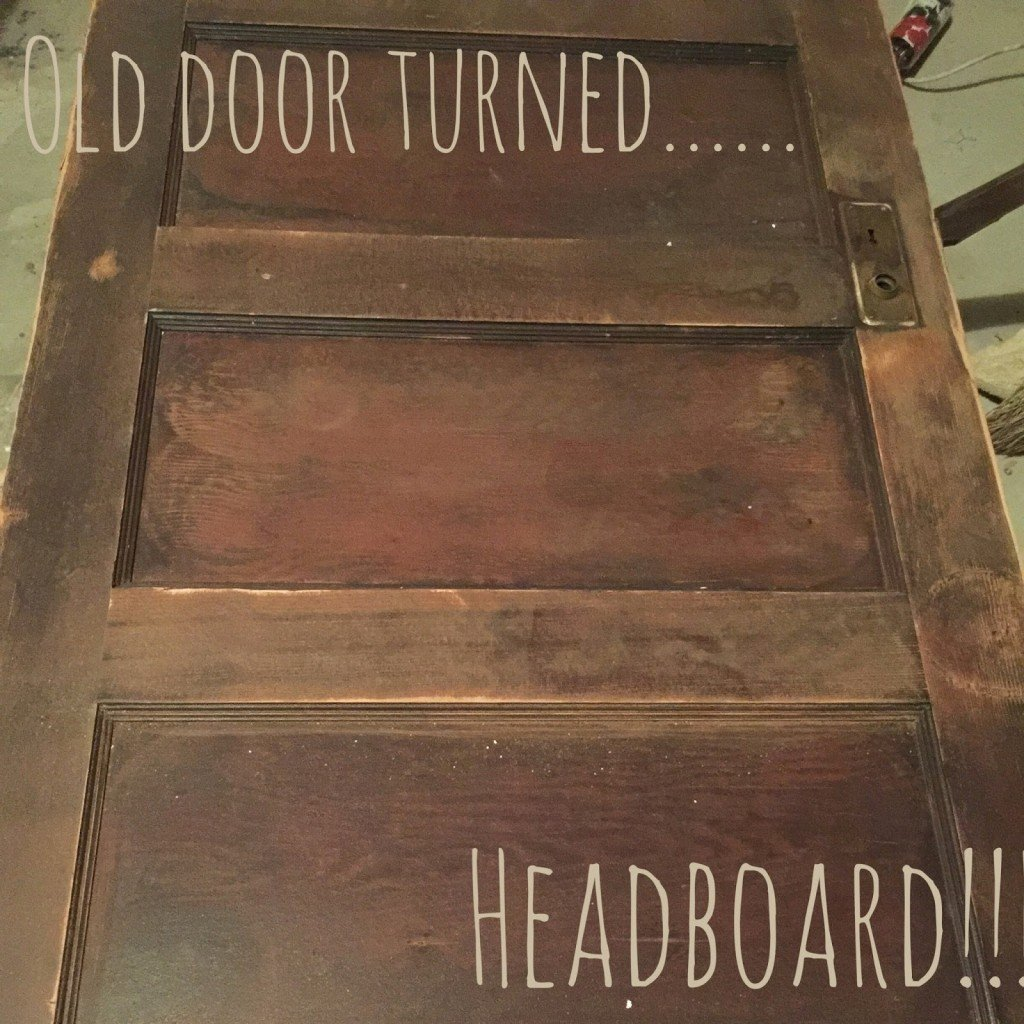 Old door turned headboard