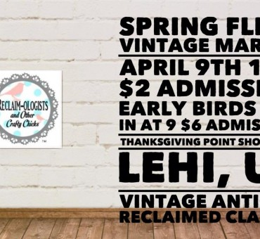 Reclaimologists and Other Craft Chick (ROCC) Spring Fling Vintage Market