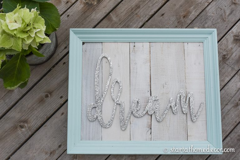 Start at Home Decor's New Line of Reclaimed Wood Signs with Glittered Wording. Dream