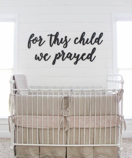 For This Child We Prayed Sign and a Neutral Nursery