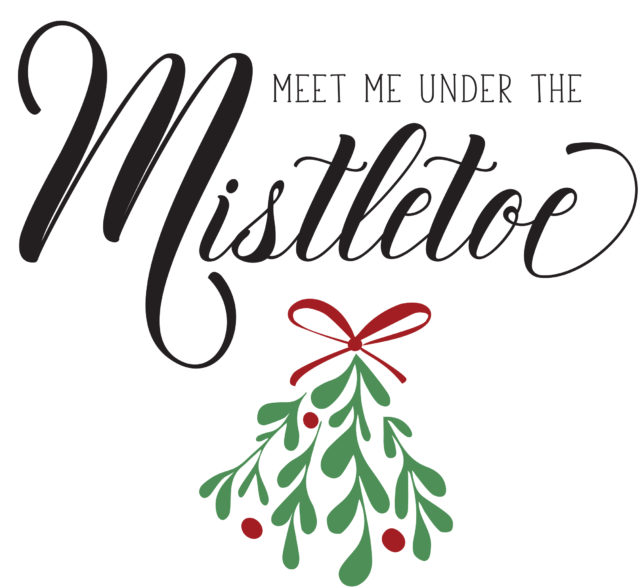 Meet me under the mistletoe printable
